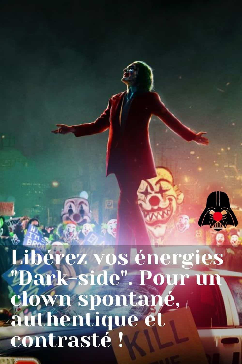 LA « DARK SIDE » DU CLOWN